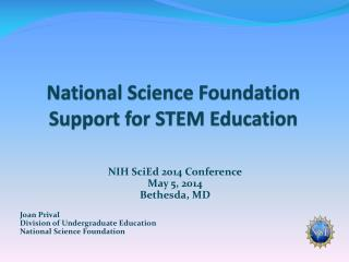 National Science Foundation  Support for STEM Education