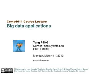 Yang PENG    Network and System Lab CSE, HKUST Monday, March 11, 2013 ypengab@cse.ust.hk