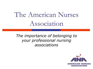 The American Nurses Association
