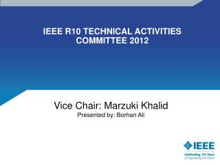 IEEE R10 TECHNICAL ACTIVITIES COMMITTEE 2012