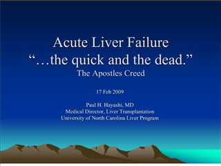 Acute Liver Failure   the quick and the dead.  The Apostles Creed