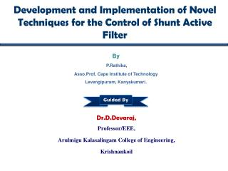 Development and Implementation of Novel Techniques for the Control of Shunt Active Filter