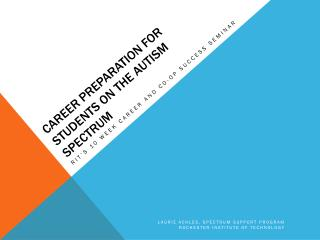 Career Preparation for Students on the Autism Spectrum