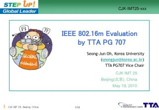 IEEE 802.16m Evaluation   by TTA PG 707