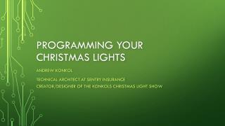 Programming your Christmas Lights