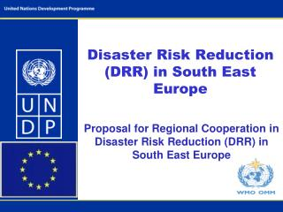 Disaster  Risk Reduction (DRR) in South East Europe