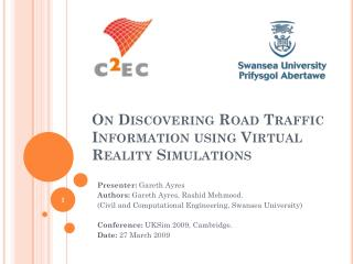 On Discovering Road Traffic Information using Virtual Reality Simulations
