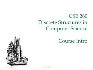 CSE 260 Discrete Structures in Computer Science Course Intro