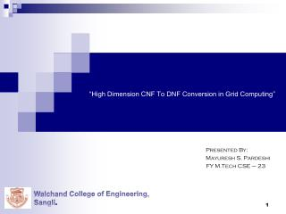 """High Dimension  CNF To DNF Conversion in Grid Computing"""