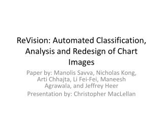 ReVision : Automated Classification, Analysis and Redesign of Chart Images
