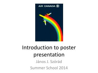 Introduction to poster presentation