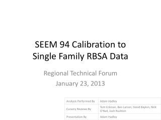 SEEM 94 Calibration to  Single Family RBSA Data