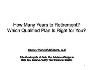 How Many Years to Retirement  Which Qualified Plan Is Right for You