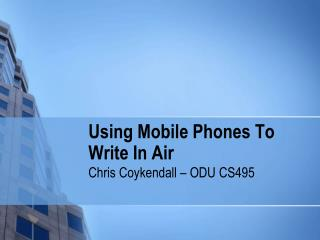 Using Mobile Phones To Write In Air