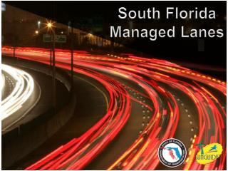 South Florida Managed Lanes