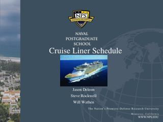 Cruise Liner  Schedule