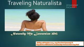 Traveling  Naturalista