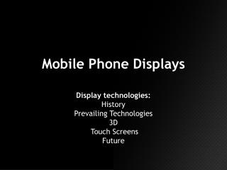Mobile Phone Displays