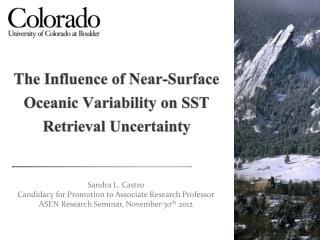 The Influence of Near-Surface Oceanic Variability on SST Retrieval Uncertainty