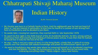 Chhatrapati Shivaji Maharaj  Museum of Indian History