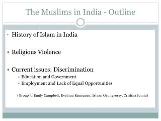 The Muslims in India - Outline