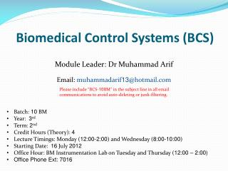 Biomedical Control  Systems (BCS)