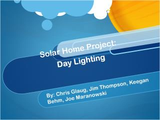 Solar Home Project:  Day Lighting