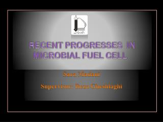 RECENT PROGRESSES  IN MICROBIAL FUEL CELL