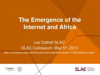 The Emergence of the  Internet and Africa
