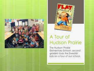 A Tour of Hudson Prairie