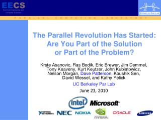 The Parallel Revolution Has Started:  Are You Part of the Solution  or Part of the Problem?