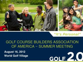 Golf Course Builders Association of America ~ Summer Meeting