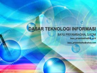 Dasar Teknologi Informasi