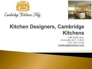 Long Island High End Kitchen Company, Cambridge Kitchens