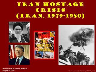 Iran Hostage  Crisis (Iran, 1979-1980)