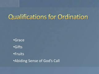 Qualifications for Ordination