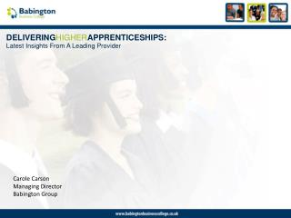 DELIVERING HIGHER APPRENTICESHIPS: