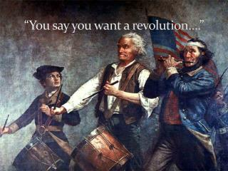 """""""You say you want a revolution…."""""""