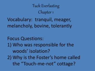 Tuck Everlasting Chapter 1