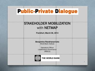 Frankfurt, March 06, 2014 Benjamina Randrianarivelo World Bank  Institute Operations Officer
