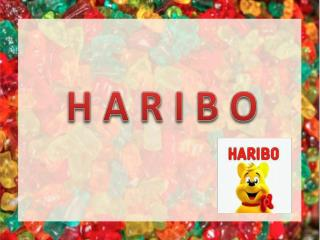 H A R I B O