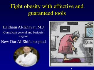 Fight obesity with effective and guaranteed tools