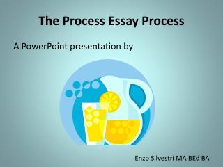 The Process Essay Process
