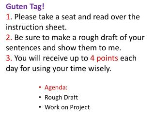 Agenda: Rough Draft Work on Project
