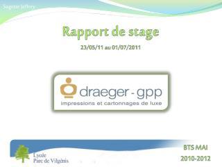Rapport de stage 23/05/11 au 01/07/2011
