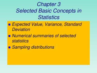 Chapter 3 Selected Basic Concepts in Statistics