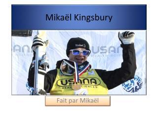 Mikaël Kingsbury