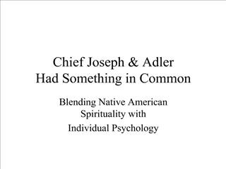 Chief Joseph  Adler Had Something in Common