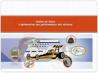 Course en Cours  L'optimisation des performances  des voitures