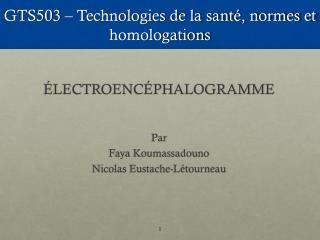 GTS503 – Technologies de la santé, normes et homologations